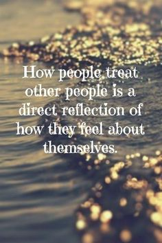 How People Treat Others