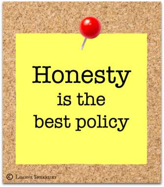 "Sticky Note on corkboard ""Honesty is the best policy"""